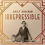Irrepressible: The Jazz Age Life of Henrietta Bingham | Emily Bingham