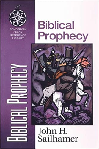 Book By John H. Sailhamer Biblical Prophecy