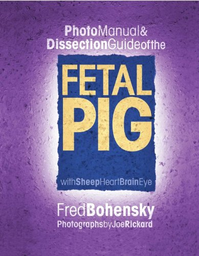 Frey Scientific 525597 Photo Manual and Dissection Guide of the Fetal Pig (Dissection Equipment)