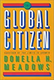 The Global Citizen, Donella H. Meadows, 1559630590
