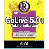 GOLIVE 5 TOTALE INITIATION