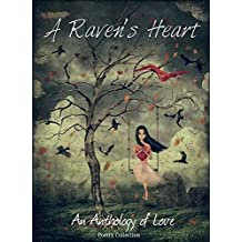 A Raven's Heart: An Anthology Of Love (English Edition)