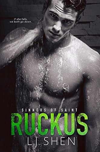 Ruckus (Sinners of Saint Book 3) by [Shen, L.J.]
