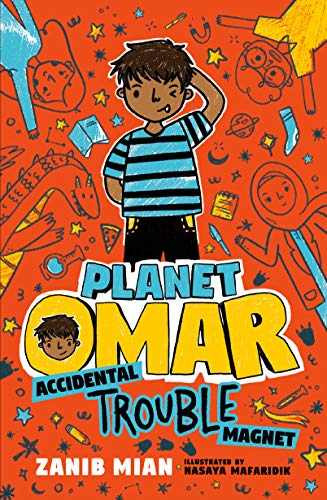 Planet Omar: Accidental Trouble Magnet by [Mian, Zanib]