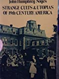 img - for Strange Cults and Utopias of Nineteenth Century America book / textbook / text book
