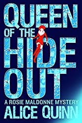 Queen of the Hide Out (Rosie Maldonne's World Book 2) (English Edition)