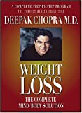 : Weight Loss: The Complete Mind/Body Solution