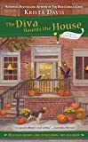 The Diva Haunts the House (A Domestic Diva Mystery Book 5)