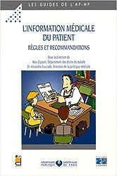 L'information médicale du patient. Règles et recommandations