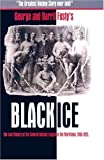 Black Ice: The Lost History of the Colored Hockey League of the Maritimes, 1895-1925