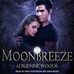 Moonbreeze: Dragonian Series, Book 4 | Adrienne Woods