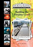 Building the Panama Canal, Russell Roberts, 1584156929