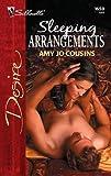 Sleeping Arrangements, Amy Jo Cousins, 0373766505