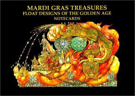 Mardi Gras Treasures: Float Designs of the Golden Age Notecards