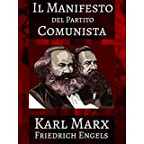 Il Manifesto del Partito Comunista (Illustrated) (Italian Edition)
