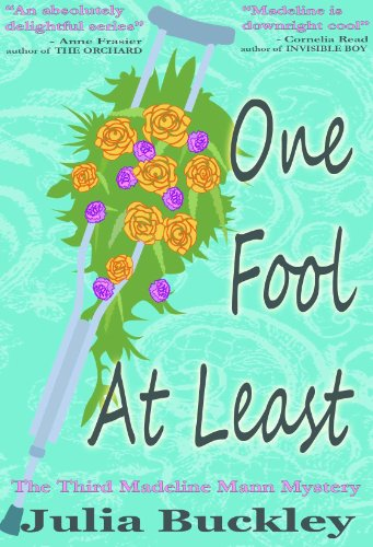 One Fool At Least (The Madeline Mann Mysteries Book 3)