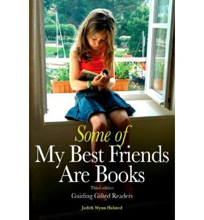 Some of My Best Friends Are Books: Guiding Gifted Readers from Preschool to High School (Paperback) - Common