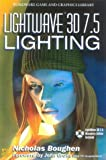 LightWave 3D 7.5 Lighting, Nicholas Boughen, 1556223544