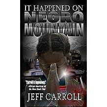 It Happened on Negro Mountain