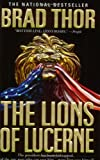 The Lions of Lucerne, Brad Thor, 0743436741
