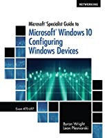 Microsoft Specialist Guide to Microsoft Windows 10 Front Cover