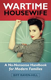The Housewifes Handbook How to Run the Modern Home Amazoncouk