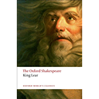 The History of King Lear: The Oxford Shakespeare: The Oxford Shakespeare The History of King Lear (Oxford World's…