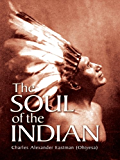 The Soul of the Indian (Native American)