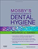 img - for Mosby's Comprehensive Review of Dental Hygiene, 7e by Michele Leonardi Darby BSDH MS (2011-10-18) book / textbook / text book