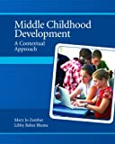 Middle Childhood Development: A Contextual Approach