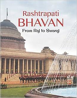 Buy Rashtrapati Bhavan From Raj To Swaraj Book Online At Low Prices In India