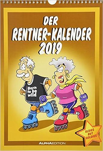 Der Rentnerkalender 2019 Bildkalender 24 X 34 Humorkalender