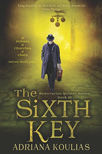 Read Online The Sixth Key (Rosicrucian Quintet) PDF