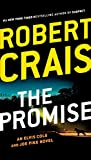 img - for The Promise (An Elvis Cole and Joe Pike Novel) book / textbook / text book