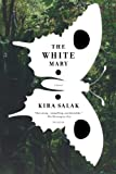 img - for The White Mary: A Novel book / textbook / text book