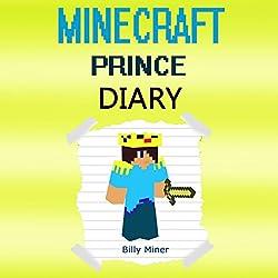 A Minecraft Prince Diary