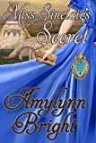 Miss Sinclair's Secret: The Secrets Series - Book 4