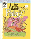 Ang Alamat ng Palay (The Legend of Rice)