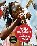 img - for Politics and Culture of the Developing World (4th Edition) book / textbook / text book