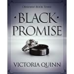 Black Promise: Obsidian, Book 3 | Victoria Quinn