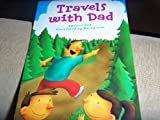 Travels with Dad, Harcourt School Publishers Staff, 0153230983