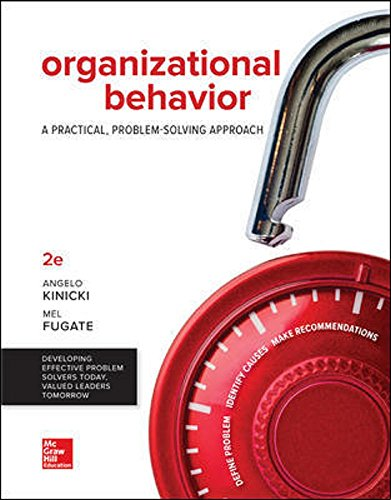 Loose Leaf for Organizational Behavior: A Practical, Problem-Solving Approach