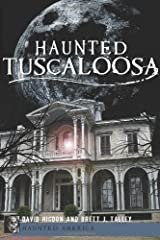 Haunted Tuscaloosa (Haunted America)