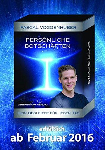 Persönliche Botschaften von Pascal Voggenhuber - Kartenset mit 48 Karten: Dein Begleiter für jeden Tag