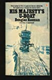 img - for His Majesty's U-boat book / textbook / text book