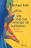 Job and the Mystery of Suffering: Spiritual