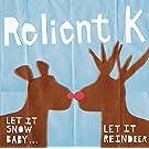 Let It Snow Baby, Let It Reindeer