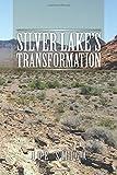 Silver Lake's Transformation, Joe Smiga, 1499019092