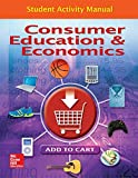 img - for Consumer Education And Economics, Student Activity Manual (CONSUMER EDUCATION & ECONOMICS) book / textbook / text book
