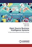 img - for Open Source Business Intelligence Systems: A Case of the Technical University of Kenya book / textbook / text book
